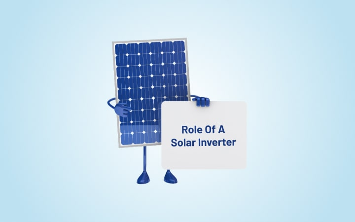 What Is The Role Of A Solar Inverter